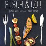 Fisch & Co.! Vom Grill und aus dem Ofen | Plancha Grill Test